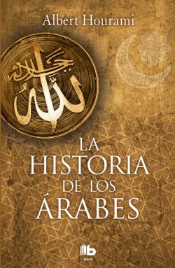 LA HISTORIA DE LOS ARABES