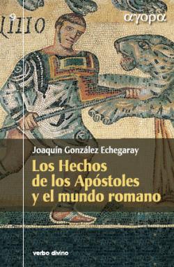 Hechos Apostoles mundo romano.(agora)