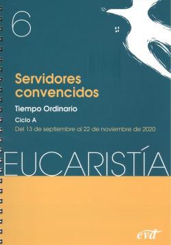 Servidores convencidos (Eucaristía nº 6/2020)
