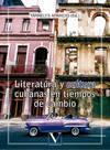 Literatura y cultura cubanas en tiempos de cambio