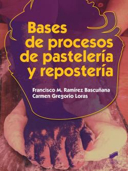 BASES DE PROCESOS DE PASTELERIA Y REPOSTERIA