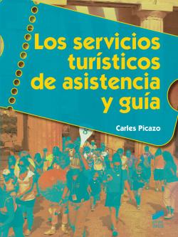 Los servicios turisticos de asistencia y guia