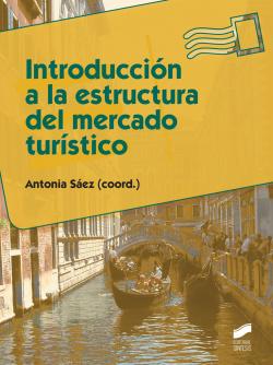 47.INTRODUCCION A LA ESTRUCTURA DEL MERCADO TURISTICO