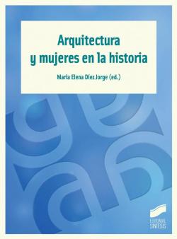 ARQUITECTURA Y MUJERES EN LA HISTORIA