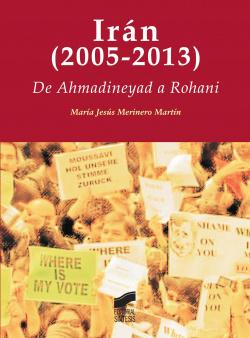 IRAN (2005-2013). DE AHMADINEYAD A ROHANI