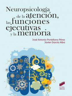 NEUROPSICOLOGIA ATENCION, FUNCIONES EJECUTIVAS Y MEMORIA