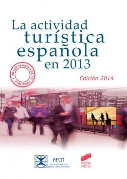 ACTIVIDAD TURISTICA ESPAÑOLA EN 2013