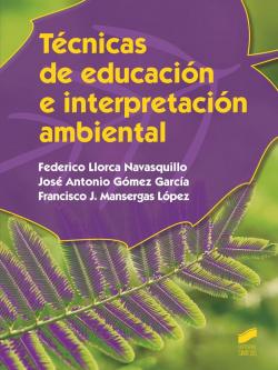 TECNICAS DE EDUCACIÓN E INTERPRETACIÓN AMBIENTAL
