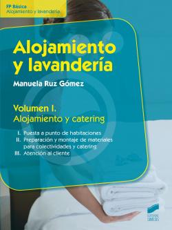 ALOJAMIENTO Y LAVANDERIA VOL I. ALOJAMIENTO Y CATERING