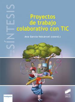 PROYECTOS DE TRABAJOS COLABORATIVOS CON TIC