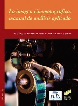 la imagen cinematográfica: manuel de análisis aplicadp
