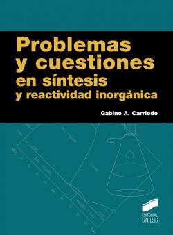 PROBLEMAS Y CUESTIONES EN SINTESIS Y REACTIVIDAD INORGANICA