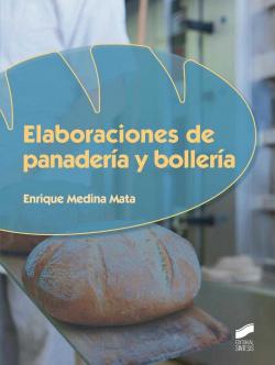 ELABORACIONES DE PANADERIA Y BOLLERIA.