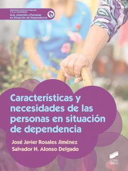 CARACTERISTICAS NECESIDADES PERSONAS SITUACION DEPENDENCIA