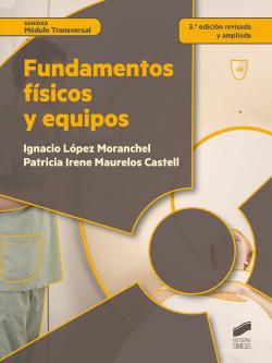 (2016).FUNDAMENTOS FISICOS Y EQUIPOS.(CICLOS FORMATIVOS)