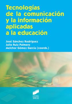 TECNOLOGIAS COMUNICACION Y INFORMACION APLICADAS EDUCACION