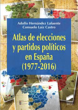 ATLAS ELECCIONES Y PARTIDOS POLITICOS EN ESPAÑA (1977-2016)