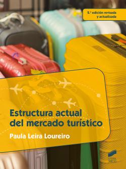 ESTRUCTURA ACTUAL DEL MERCADO TURISTICO