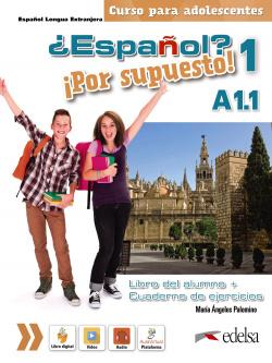 ¿Español? ¡Por supuesto! 1 A1.1. Libro del alumno + ejercicios