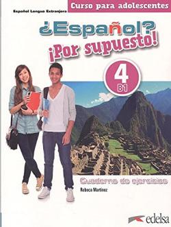 ¿Español? ¡Por supuesto! 4. Libro de ejercicios.