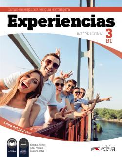 Experiencias Internacional 3 B1. Libro del profesor