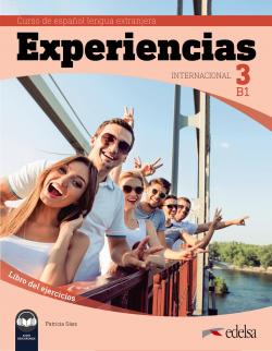 Experiencias Internacional 3 B1. Libro de ejercicios