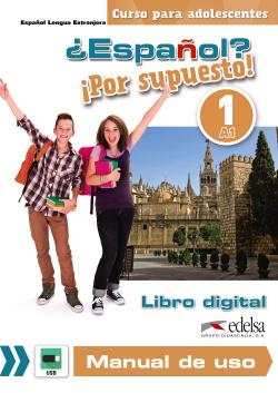 ¿Español? ¡Por supuesto! 1 - libro digital + manual de uso profesor