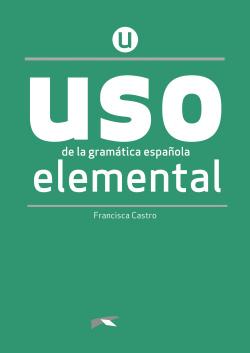 USO de la gramática española elemental. NUEVA EDICION