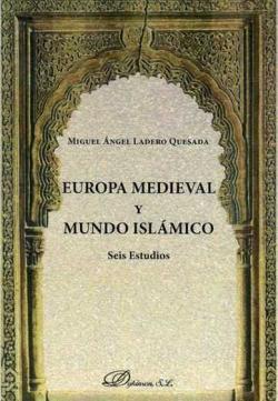 EUROPA MEDIEVAL Y MUNDO ISLAMICO