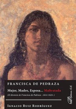 FRANCISCA DE PEDRAZA. MUJER, MADRE Y ESPOSA