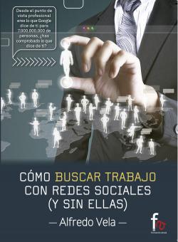 Cómo buscar trabajo con redes sociales y sin ellas