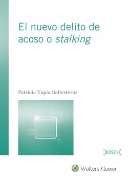 Nuevo delito de acoso o stelking