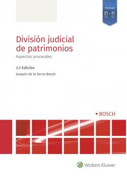 División judicial de patrimonios. Aspectos procesales (3.ª Edición)