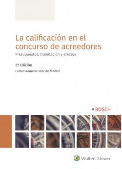La calificación en el concurso de acreedores (2ª edición)