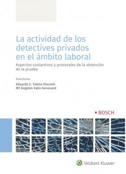 La actividad de los detectives privados en el ámbito laboral