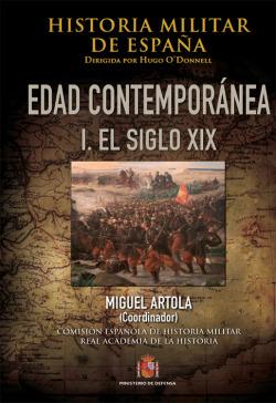 Historia militar de España. IV. Edad Contemporánea: Volúmen