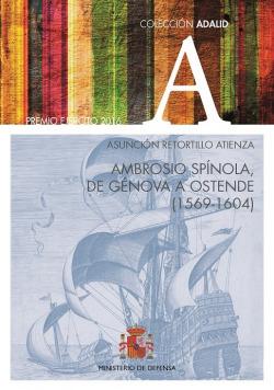 AMBROSIO SPINOLA, DE GENOVA A OSTENDE