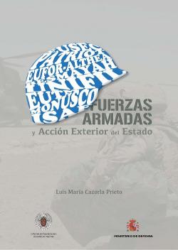 Las Fuerzas Armadas y la acción exterior del estado