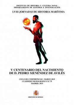 V Centenario del nacimiento de D. Pedro Menéndez de Avilés