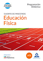 Cuerpo de Maestros Educación Física. Programación Didáctica
