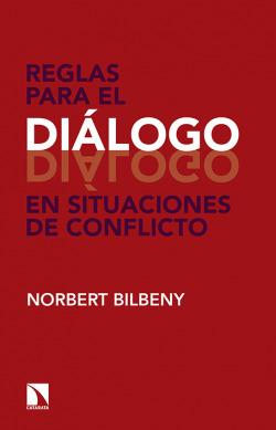 REGLAS PARA EL DIáLOGO EN SITUACIONES DE CONFLICTO