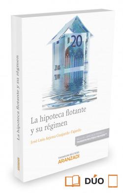 La hipoteca flotante y su régimen (Papel e-book)