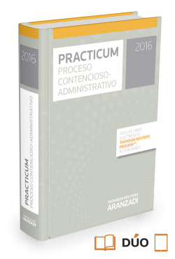 PRACTICUM PROCESO CONTENCIOSO - ADMINISTRATIVO 2016 (PAPEL + E-BOOK)