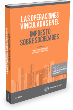 LAS OPERACIONES VINCULADAS EN EL IMPUESTO SOBRE SOCIEDADES (PAPEL + E-BOOK)