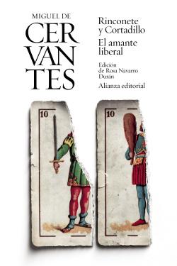 RINCONETE Y CORTADILLO/EL AMANTE LIBERAL