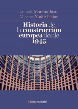 HISTORIA DE LA CONSTRUCCION EUROPEA DESDE 1945.(MANUALES)