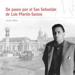 DE PASEO POR EL SAN SEBASTIAN DE LUIS MARTIN-SANTOS