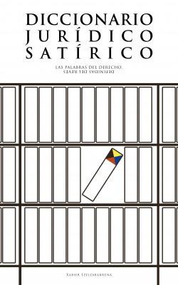Diccionario jurídico satírico