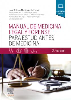 Manual de medicina legal y forense para estudiantes de Medicina, 2.ª Edición (2ª ed.)