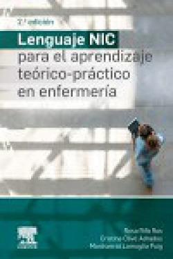 LENGUAJE NIC PARA EL APRENDIZAJE TEORICO-PRACTICO EN ENFERMERIA, 2º ED